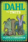 The Twits : Plays for Children - Book