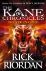 The Red Pyramid (The Kane Chronicles Book 1) - Book