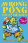 The Wrong Pong: Holiday Hullabaloo - Book