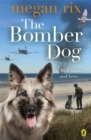 The Bomber Dog - Book