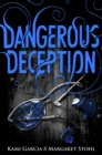 Dangerous Deception : (Dangerous Creatures Book 2)
