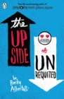 The Upside of Unrequited - eBook
