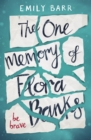 The One Memory of Flora Banks - eBook