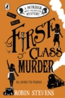 First Class Murder : A Murder Most Unladylike Mystery - eBook