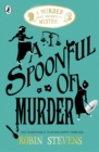 A Spoonful of Murder: A Murder Most Unladylike Mystery - eBook