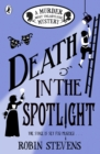 Death in the Spotlight : A Murder Most Unladylike Mystery - eBook
