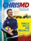 Thrills, Skills and Molehills : The Beautiful Game? - Book