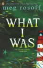 What I Was - eBook