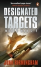 Designated Targets : World War 2.2