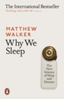 Why We Sleep : The New Science of Sleep and Dreams - Book