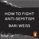 How to Fight Anti-Semitism - eAudiobook