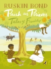 Thick As Thieves : Tales Of Friendship