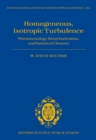 Homogeneous, Isotropic Turbulence : Phenomenology, Renormalization and Statistical Closures