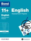 Bond 11+: English: Assessment Papers : 6-7 years
