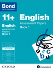 Bond 11+: English: Assessment Papers : 10-11+ years Book 1