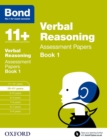 Bond 11+: Verbal Reasoning: Assessment Papers : 10-11+ years Book 1