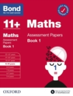 Bond 11+: Bond 11+ Maths Assessment Papers 9-10 yrs Book 1