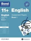 Bond 11+: Bond 11+ English Assessment Papers 9-10 Book 1