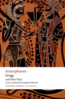 Aristophanes: Frogs and Other Plays : A new verse translation, with introduction and notes