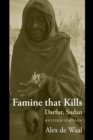Famine that Kills : Darfur, Sudan