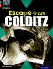 Project X Origins: Grey Book Band, Oxford Level 13: Great Escapes: Escape from Colditz