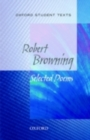 Oxford Student Texts: Robert Browning - Book