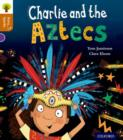 Oxford Reading Tree Story Sparks: Oxford Level 8: Charlie and the Aztecs