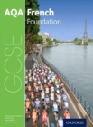 AQA GCSE French: Foundation Student Book - Book