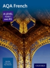 AQA A Level Year 1 and AS French Student Book - Book