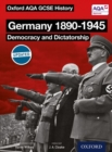 Oxford AQA History for GCSE: Germany 1890-1945: Democracy and Dictatorship - Book