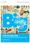 Big Writing: Talk the Big Talk : Laying the Foundations for Big Writing and Beyond - Book