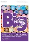 Big Writing: Writing Voice & Basic Skills : The Class Teacher's Guide to Big Writing - Book