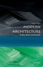 Modern Architecture: A Very Short Introduction