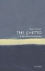 The Ghetto: A Very Short Introduction