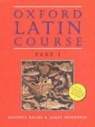 Oxford Latin Course: Part I: Student's Book - Book