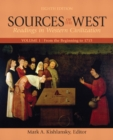 Sources of the West, Volume 1 : From the Beginning to 1715