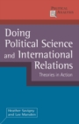 Doing Political Science and International Relations : Theories in Action
