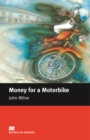 Money for a Motorbike : Beginner ELT/ESL Graded Reader