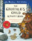The Gruffalo's Child Activity Book - Book