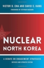 Nuclear North Korea : A Debate on Engagement Strategies