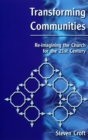 Transforming Communities : Re-imagining the Church for the Twenty-first Century