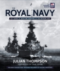The Royal Navy : 100 Years of Maritime Warfare in the Modern Age