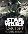 Star Wars Rogue One the Ultimate Visual Guide - Book