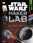 Star Wars Maker Lab : 20 Galactic Science Projects - Book