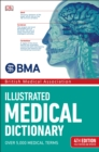 BMA Illustrated Medical Dictionary : 4th Edition Fully Revised and Updated