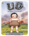UG: Boy Genius of the Stone Age and his Search for Soft Trousers - eBook