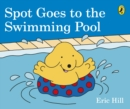 Spot Goes to the Swimming Pool - Book