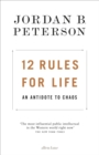 12 Rules for Life : An Antidote to Chaos - eBook