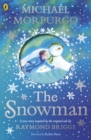 The Snowman : Inspired by the original story by Raymond Briggs - Book