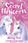 My Secret Unicorn: Rising Star - Book